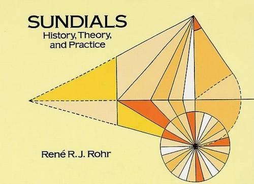 Sundials By Rene R.J. Rohr