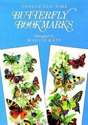 Twelve Old-Time Butterfly Bookmarks By Maggie Kate