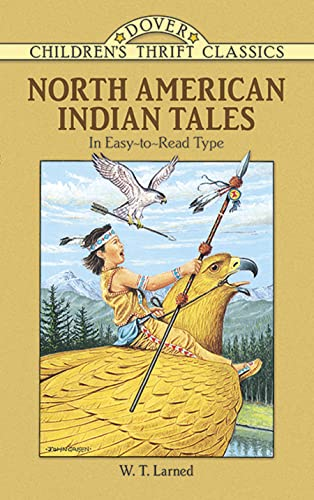 North American Indian Tales By W.T. Larned
