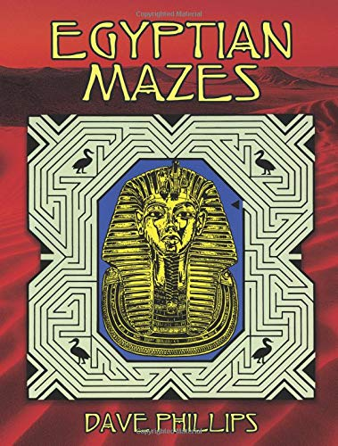 Egyptian Mazes By Dave Phillips