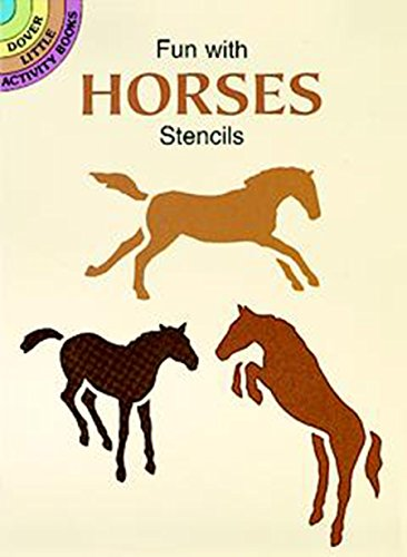 Fun with Horses Stencils by Paul Kennedy
