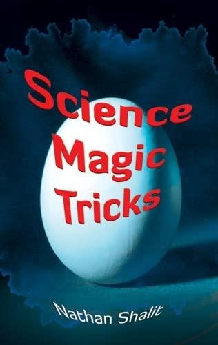 Science Magic Tricks By Nathan Shalit