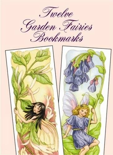 Twelve Garden Fairies Bookmarks by Darcy May