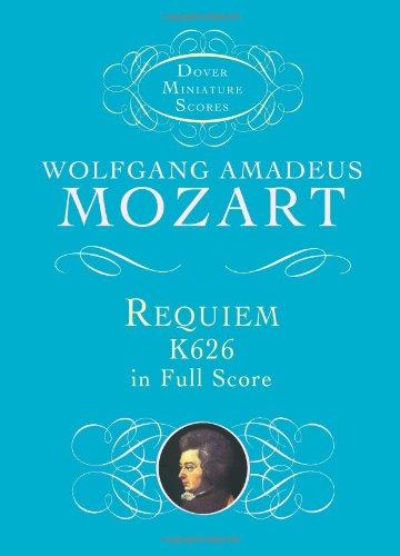 Requiem K.626 By Wolfgang Amadeus Mozart