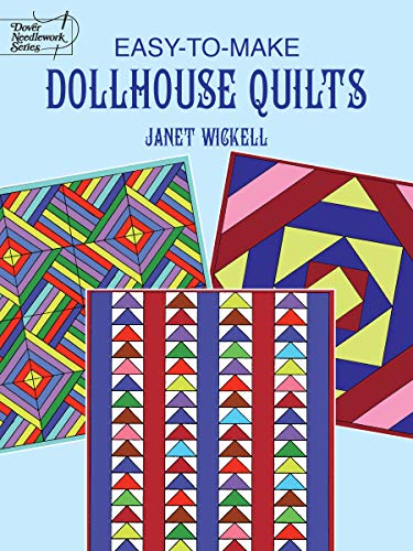 Make Dollhouse Quilts By Janet Wickell