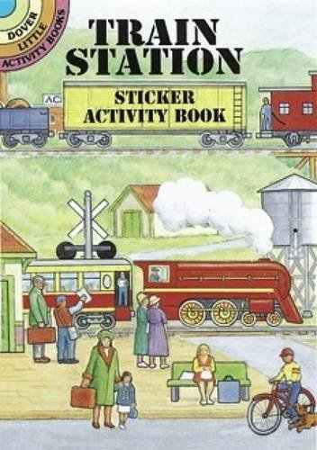 Train Station Sticker Activity Book By A. G. Smith
