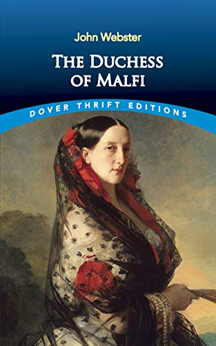 The Duchess of Malfi (Dover Thrift Editions) By John Webster