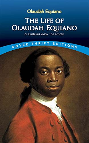 The Life of Olaudah Equiano: Or Gustavus Vassa, the African by Olaudah Equiano