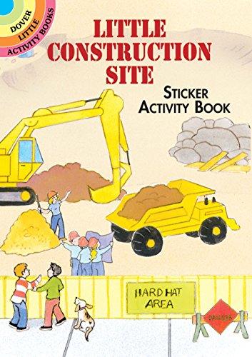Little Construction Site Sticker Activity Book By Cathy Beylon