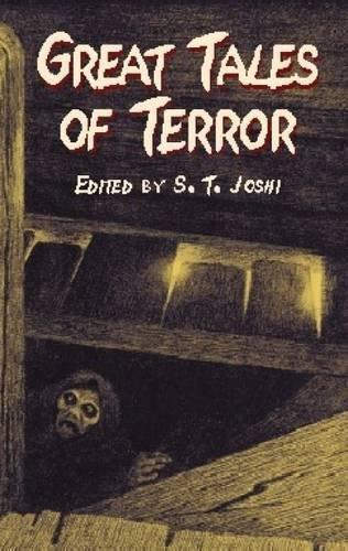 Great Tales of Terror By S. T. Joshi