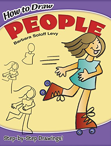 How to Draw People By Barbara Soloff-Levy