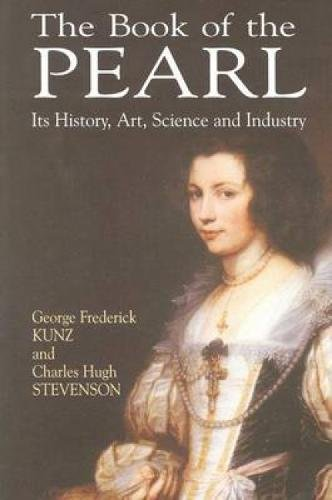 The Book of the Pearl By George Frederick Kunz