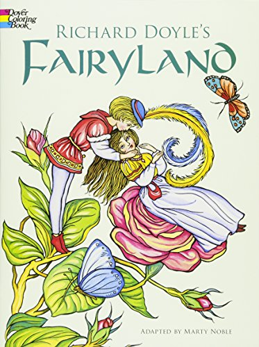 Richard Doyle's Fairyland Coloring Book (Dover Art Coloring Book) By Richard Doyle