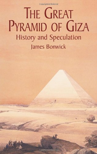 The Great Pyramid of Giza By James Bonwick