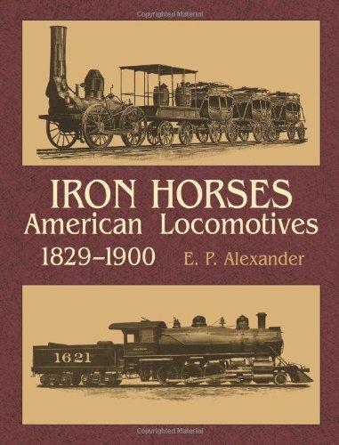 Iron Horses By E P Alexander