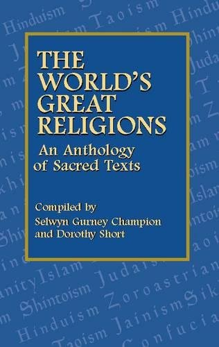 The World's Great Religions By Edited by Selwyn Gurney Champion