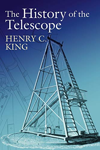The History of the Telescope By Henry Charles King