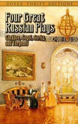 Four Great Russian Plays By Anton Chekhov