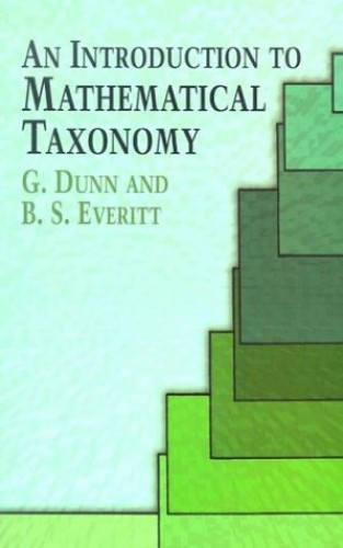 Introduction to Mathematical Taxono By G Dunn