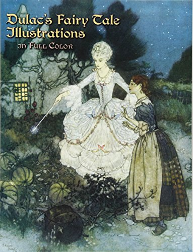 Dulac's Fairy Tale Illustrations in Full Color By Illustrated by Edmund Dulac