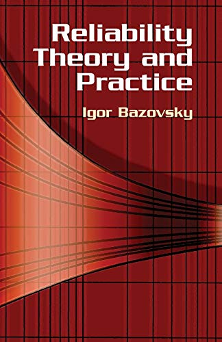 Reliability Theory and Practice By Igor Bazovsky