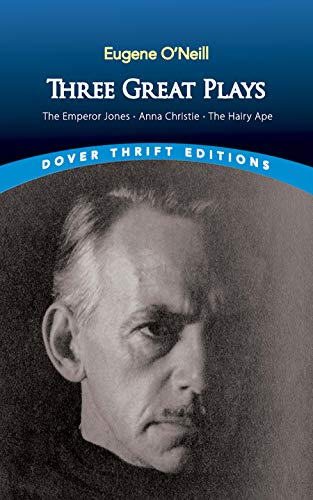 Three Great Plays By Eugene Gladstone O'Neill