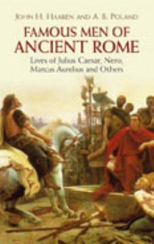 Famous Men of Ancient Rome By John H. Haaren