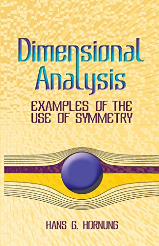 Dimensional Analysis By Hans G. Hornung