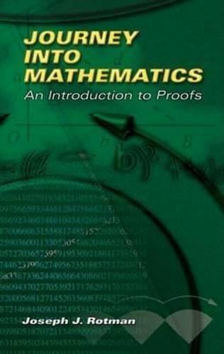Journey Into Mathematics By Joseph J Rotman