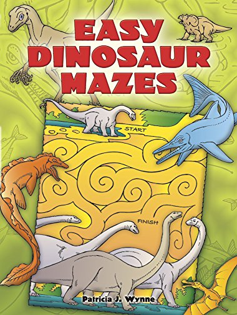 Easy Dinosaur Mazes By Patricia Wynne