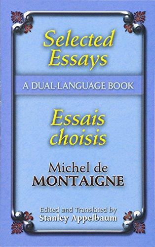 Selected Essays/Essais Choisis By Michel de Montaigne