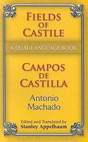 Fields of Castile/Campos de Castilla By Antonio Machado