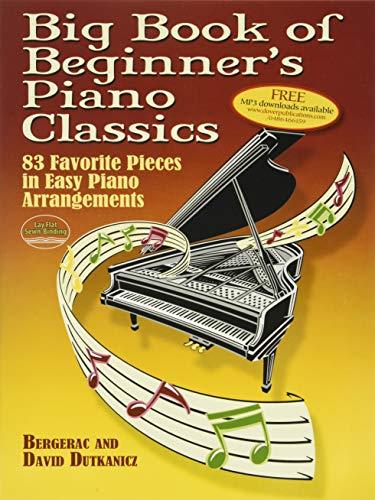 Big Book of Beginner's Piano Classics By Bergerac