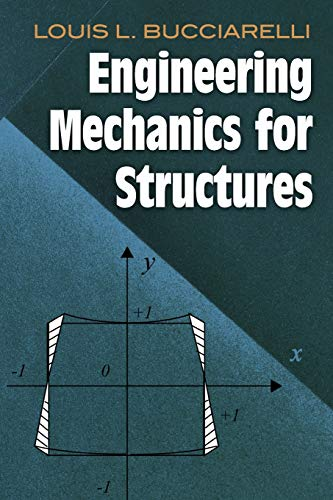 Engineering Mechanics for Structures By Louis L. Bucciarelli