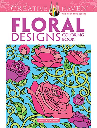 Floral Designs Coloring Book By Jessica Mazurkiewicz