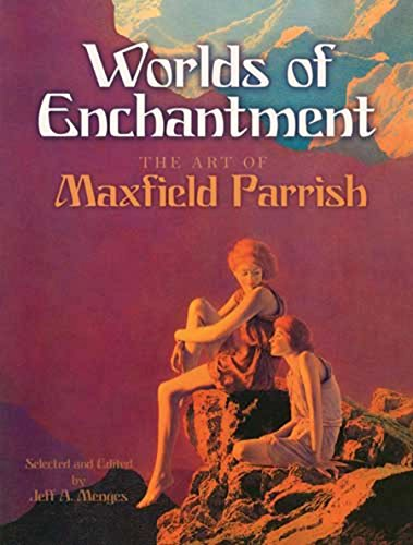 Worlds of Enchantment By Jeff A. Menges