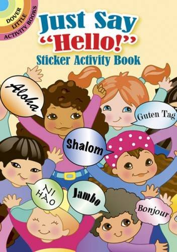 """Just Say """"Hello!"""" Sticker Activity Book By Robbie Stillerman"""