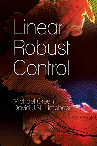 Linear Robust Control by Michael Green