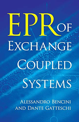 EPR of Exchange Coupled Systems By Alessandro Bencini