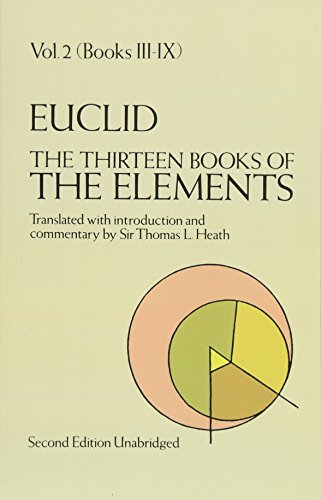 EUCLID. The Thirteen Books of The Elements: Volume 2: Books 3 to 9 By Euclid