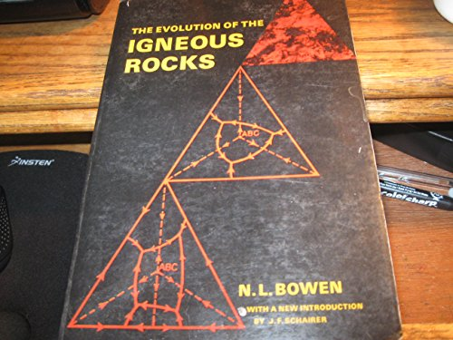 The Evolution of the Igneous Rocks By N.L. Bowen