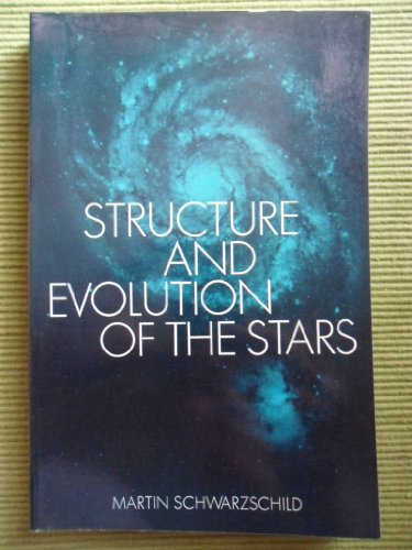 The Structure and Evolution of the Stars By M. Schwarzschild