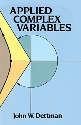 Applied Complex Variable By John W. Dettman