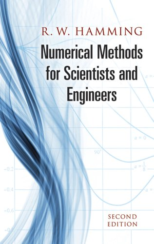 Numerical Methods for Scientists and Engineers (Dover Books on Mathematics) By Richard W. Hamming