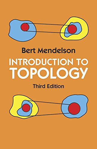 Introduction to Topology: Third Edition (Dover Books on Mathematics) By Bert Mendelson