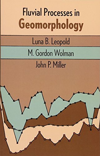 Fluvial Processes in Geomorphology By Luna B. Leopold