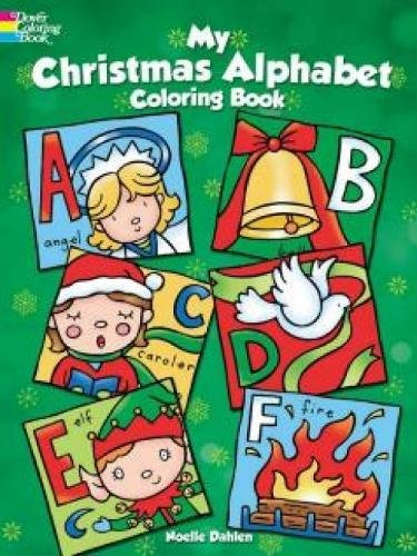 My Christmas Alphabet Coloring Book By Noelle Dahlen