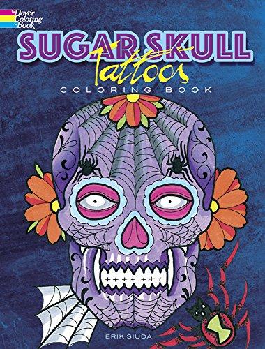 Sugar Skull Tattoos Coloring Book By Erik Siuda