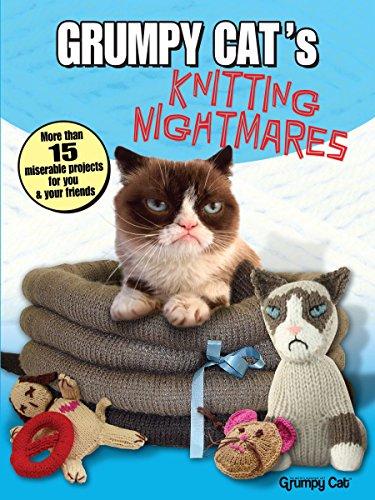 Grumpy Cat's Knitting Nightmares By Grumpy Cat