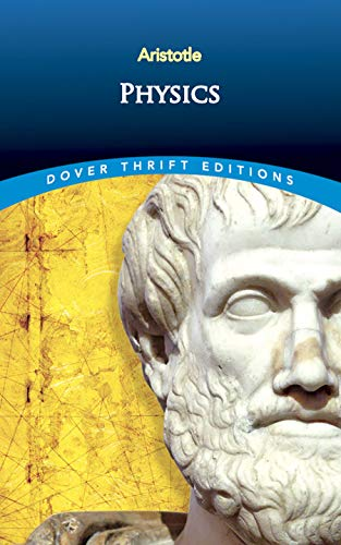Physics (Dover Thrift Editions) By Aristotle